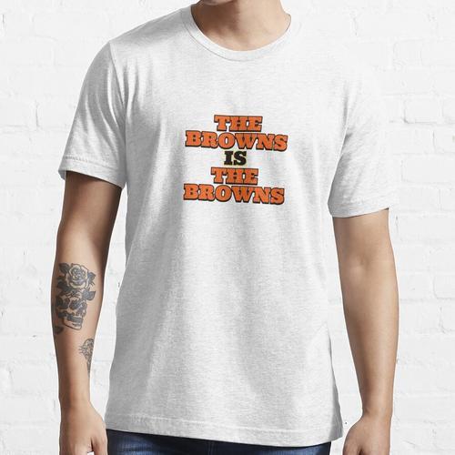 Das Braun ist das Braun Essential T-Shirt