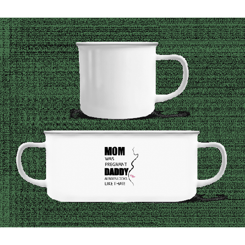 Mom Was Pregnant - Emaille-Tasse