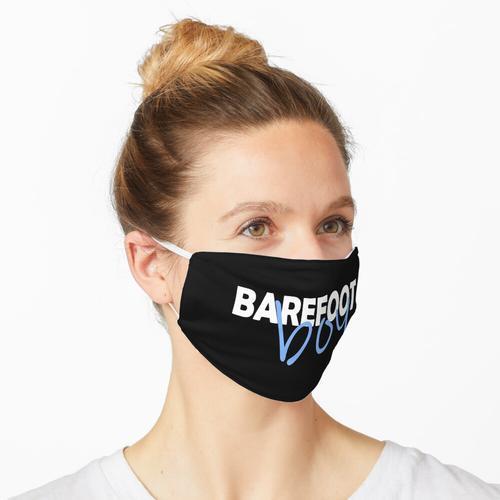 Barefoot boy - Barfußläufer Maske