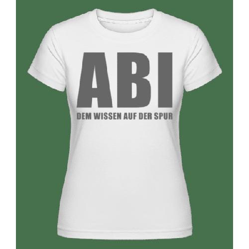 FBI ABI Dem Wissen Auf Der Spur - Shirtinator Frauen T-Shirt