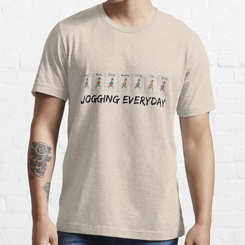 Joggen jeden Tag ... Joggen jeden Tag ... Essential T-Shirt