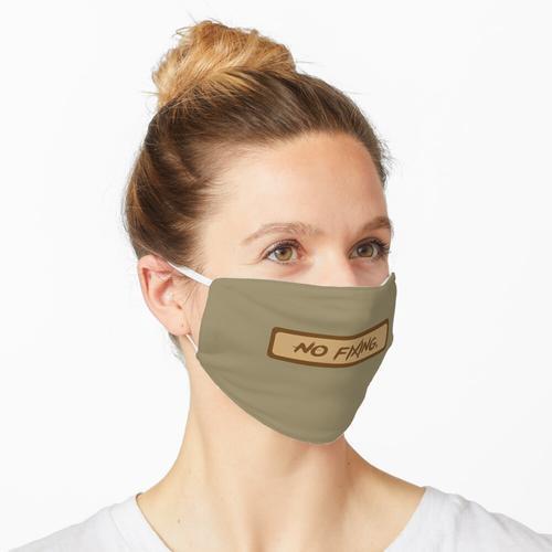 keine Befestigung. Maske