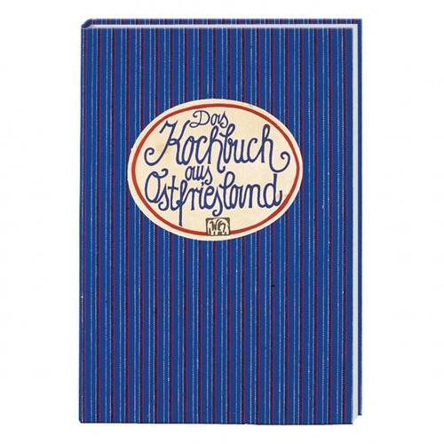 Das Kochbuch aus Ostfriesland