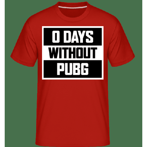 0 Days Without PUBG - Shirtinator Männer T-Shirt