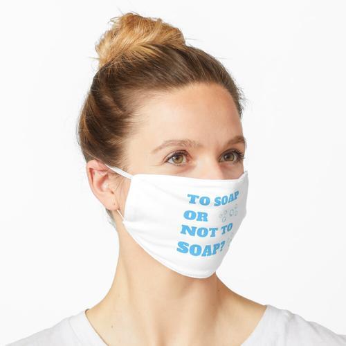Seife oder nicht Seife Hersteller lieben Seife weiß Maske