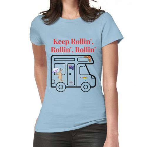 Behalte Rollin 'Wohnmobil, Wohnmobil Frauen T-Shirt
