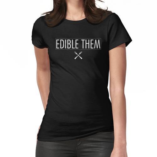 Essbare sie Frauen T-Shirt