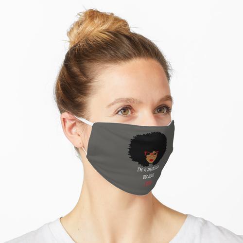 Ich bin ein Klugscheißer, weil ich lese Maske