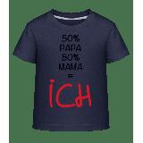 50% Papa, 50% Mama - ICH - Kinde...