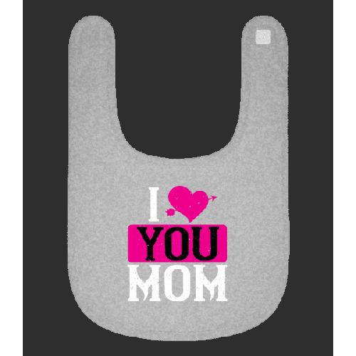 I Love You Mom - Baby Lätzchen