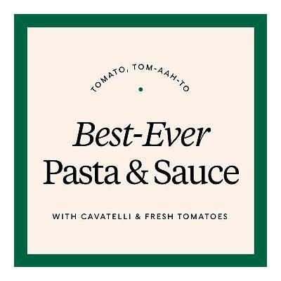 Best-Ever DIY Orecchiette + Fresh Tomato Sauce