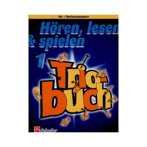 De Haske Hören Lesen Trio 1 Alto Sax
