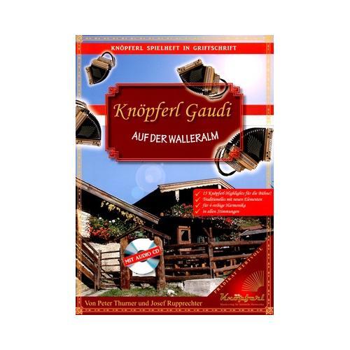 Knöpferl-Musikverlag Knöpferl Gaudi auf der Waller