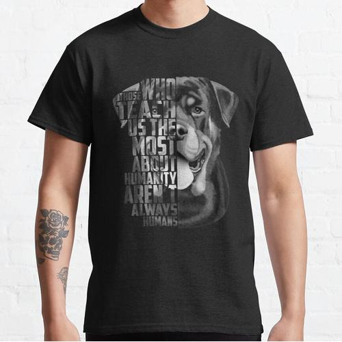 Rottweiler Quote, Loyalty Quote, Rottweiler Head, Rottweiler Text, Rottweiler Portra Classic T-Shirt