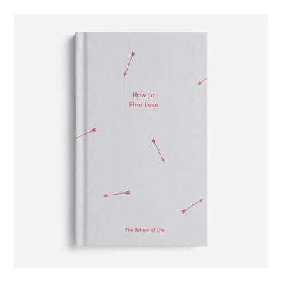 The School of Life - How To Find Love Book - Grey